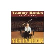 Yes Indeed by Tommy Banks