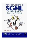 Industrial-Strength Sgml: An Introduction to Enterprise Publishing (Charles F. Goldfarb series on open information management) by Truly Donovan (1996-10-23)