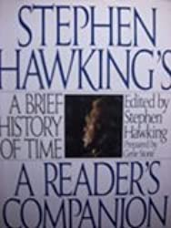 Stephen Hawking's A Brief History of Time: A Reader's Companion