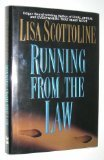 Running from the Law, Lisa Scottoline, 0060176598