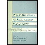 Public Relations As Relationship Management : A Relational Approach to the Study and Practice of Public Relations, Ledingham, 0805841032