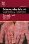Enfemedades de la Piel : Diagnostico y Tratamiento, Habif, Thomas P. and Campbell, James L., Sr., 8481748897