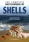 img - for The Complete Encyclopedia Of Shells: Informative Text with Hundreds of Photographs by R. H. De Bruyne (2004-07-31) book / textbook / text book