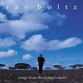 Ray Boltz ~ Songs from the Potter's Feld