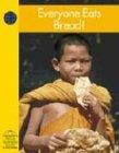Everyone Eats Bread! (Social Studies) by Janet Reed ()