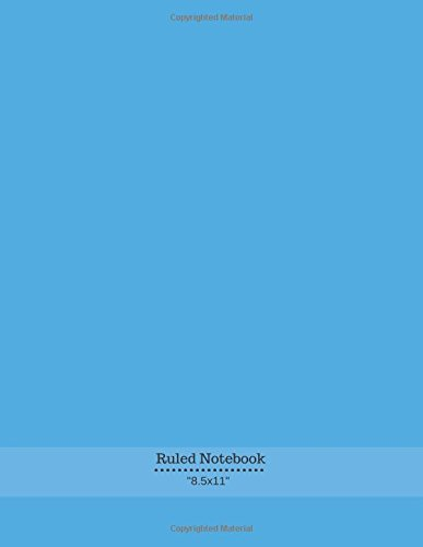 """Ruled Notebook: Ruled College Large Exercise Journal Notebook 150 Pages To Draw & Write In Men, Women, Girls, Boys 8.5""""x11"""" 150 Pages (Notebook and Journal) (Volume 5) PDF"""