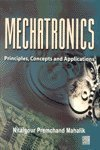 Mechatronics : Principles, Concepts and Applications