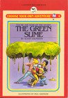 img - for The Green Slime (Choose Your Own Adventure #6) book / textbook / text book