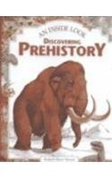 Discovering Prehistory (Inside Look)