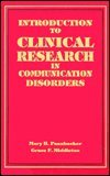 Introduction to Clinical Research in Communication Disorders, Pannbacker, Mary and Middleton, Grace, 1565932196
