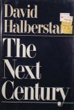 The Next Century, David Halberstam, 068810391X