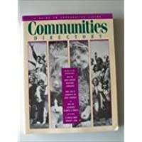 Communities Directory: A Guide to Cooperative Living :1995 (Communities Directory: A Guide to Intentional Communities & Cooperative Living)