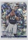 Peyton Manning #1/25 (Football Card) 2016 Panini Black Friday Football - [Base] - Cracked Ice #42