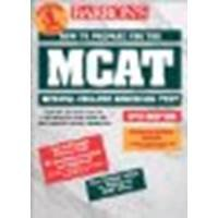 How to Prepare for the MCAT by Seibel Ph.D., Hugo R. [Barron's Educational Series, 2001] (Paperback) 9th Edition [Paperback]