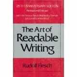 The Art of Readable Writing, Rudolf Flesch, 006011293X