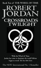 download ebook crossroads of twilight: book 10 of the wheel of time by jordan, robert new edition (2003) pdf epub
