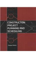 Construction Project Planning and Scheduling