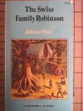 The Swiss Family Robinson : Critical Reading Series, Wyss, Johann David, 0893754161