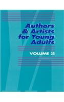 Authors & Artists for Young Adults Volume 35 (Authors and Artists for Young Adults) by Brand: Gale