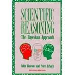 Scientific Reasoning : The Bayesian Approach, Howson, Colin and Urbach, Peter, 0812690842