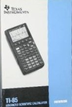 Texas Instruments TI-85 Advanced Scientific Calculator Guidebook (TI-85 Advanced Scientific Calculator Guidebook)