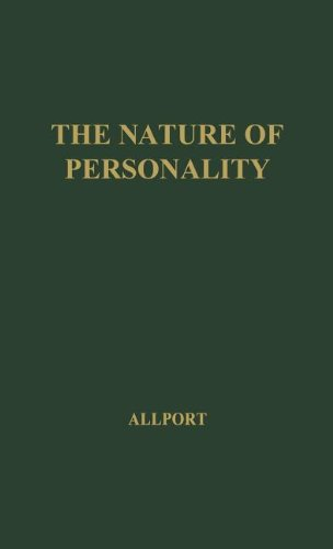The Nature of Personality: Selected Papers