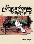 Pennsylvania Landscapes and People, Geiger, Charles, 0757520103