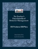 Teacher's Encyclopedia of Behavior Management: 100 Problems/500 Plans