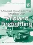 Model Procedures Guide for Wildland Firefighting 9780879391843