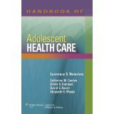 img - for Handbook of Adolescent Health Care [PAPERBACK] [2008] [By Lawrence S. Neinstein MD FACP(Editor)] book / textbook / text book