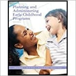 Planning & Administration Early Childhood Programs (9th, 09) by [Paperback (2008)]