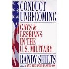 Conduct unbecoming : lesbians and gays in the U.S. military :Vietnam to the Persian Gulf