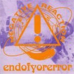 Endofyorerror by Negative Reaction (2003-08-02)