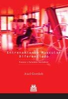 ENTRENAMIENTO MUSCULAR DIFERENCIADO. Tronco y columna vertebral (Bicolor) (Spanish Edition) [Axel. Gottlob] (Tapa Blanda)