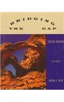 Bridging the Gap: College Reading - Brenda Smith; Brenda D. Smith