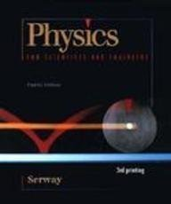 Physics for Scientists & Engineers (Saunders Golden Sunburst Series)
