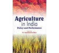 Read Online Agriculture in India: Policy and Performance pdf epub