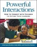 img - for Powerful Interactions: How to Connect with Children to Extend Their Learning book / textbook / text book