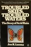 Troubled Skies, Troubled Waters, Jon R. Luoma, 0140080945