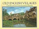 Old English Villages, Clay Perry and Ann Gore, 0297791443