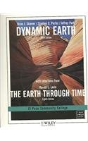 Dynamic Earth: An Introduction to Physical Geology, With Selections from the Earth Through