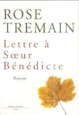 Lettre à soeur Bénédicte par Tremain