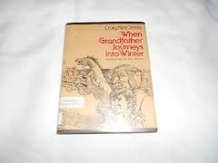 Hardcover When Grandfather Journeys into Winter Book