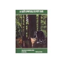 La Quete Spirituelle de Petit Ours (Little Bear's Vision Quest)