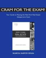 Cram for the Exam!: Your Guide to Passing the New York Real Estate Salesperson Exam