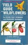 A Field Guide to Wildflowers of Northeastern and North-central North America (The Peterson Field Guide Series, 17)