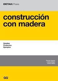 Descargar Libro Construcción Con Madera: Detalles, Productos, Ejemplos Theodor Hugues