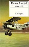 Fairey Aircraft Since 1915 (Putnam Aviation Series)