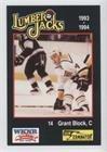 Grant Block (Hockey Card) 1993-94 WKNR/Rust Terminator Cleveland Lumber Jacks - [Base] #12