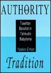 Authority and Tradition, Yaakov Elman, 0881254266